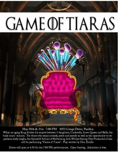 PLAY: Game of Tiaras- Play Production Class @ Spindrift School Black Box Theatre